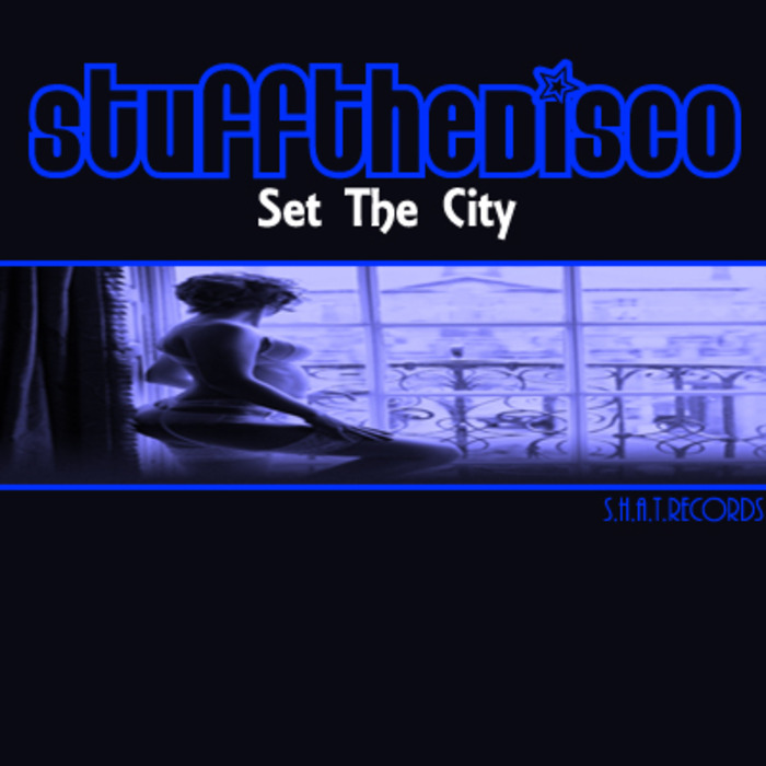 STUFF THE DISCO - Set The City
