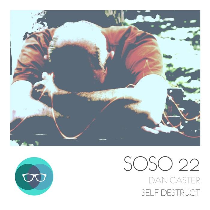 CASTER, Dan - Self Destruct