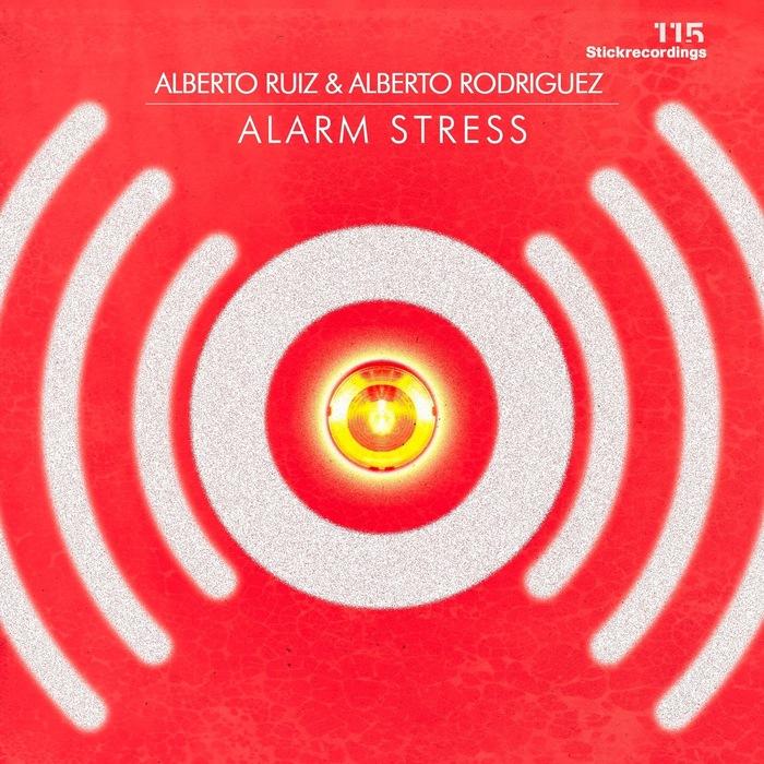 RUIZ, Alberto/ALBERTO RODRIGUEZ - Alarm Stress EP