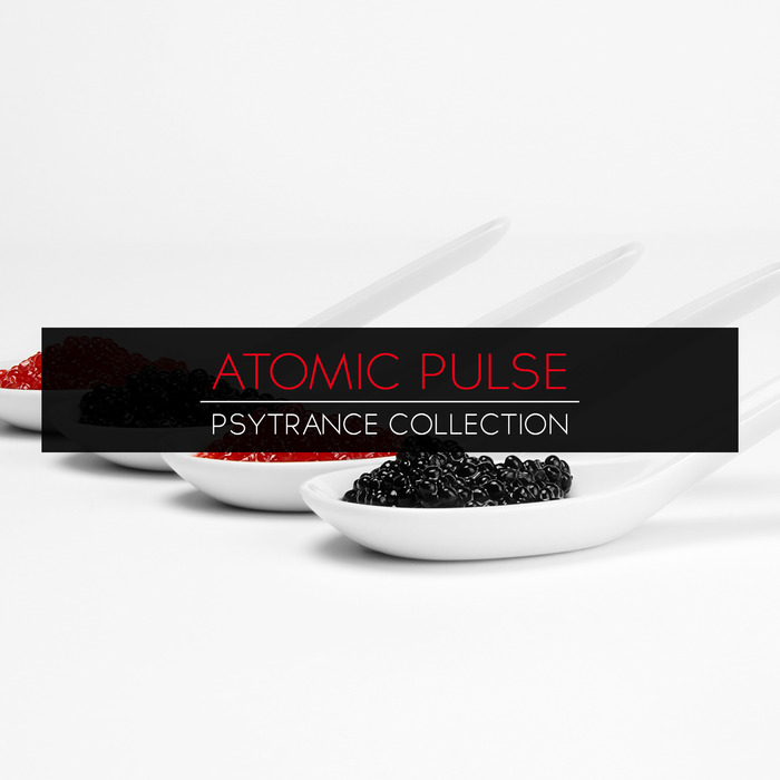 ATOMIC PULSE - PsyTrance Collection