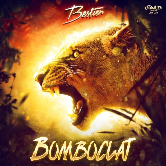 BESTIEN - Bomboclat