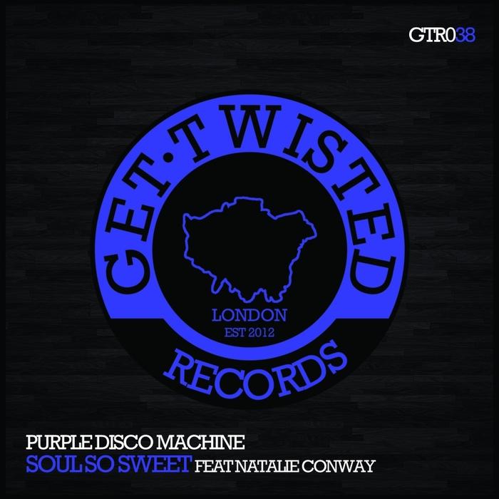 PURPLE DISCO MACHINE feat NATALIE CONWAY - Soul So Sweet