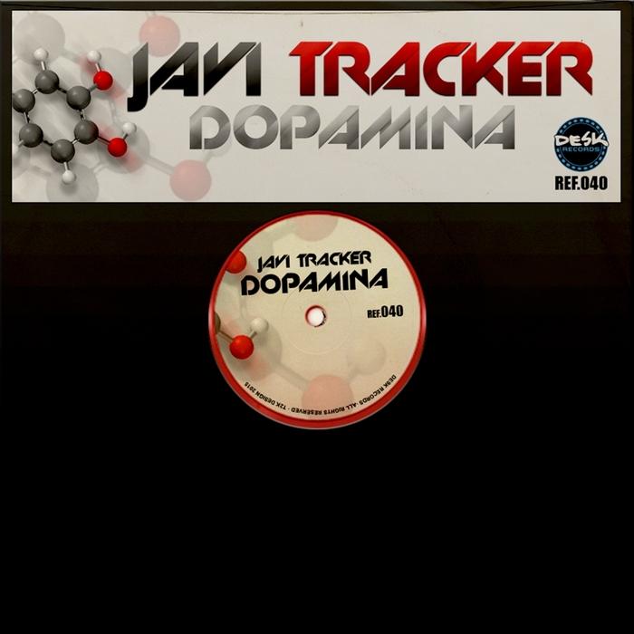 TRACKER, Javi - Dopamina