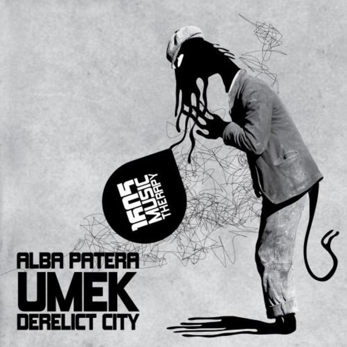 UMEK/ALBA PATERA - Derelict City
