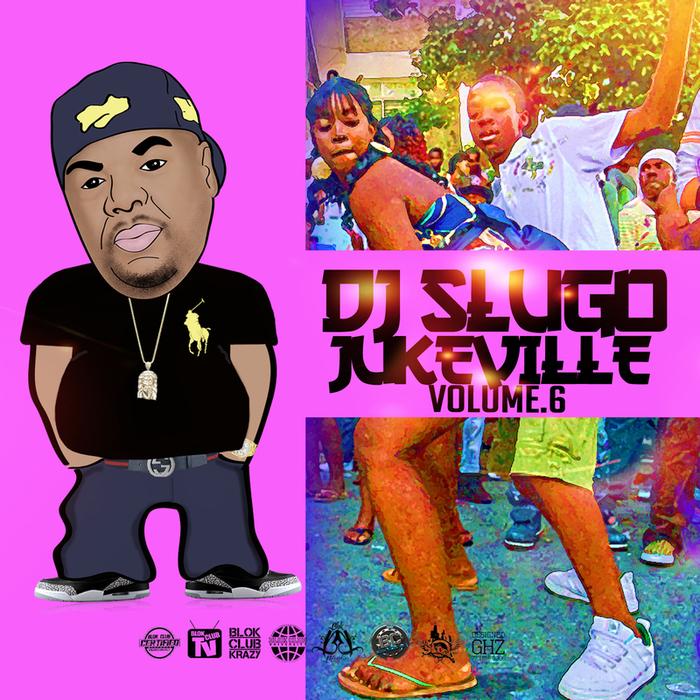 DJ SLUGO - JukeVille Vol 6