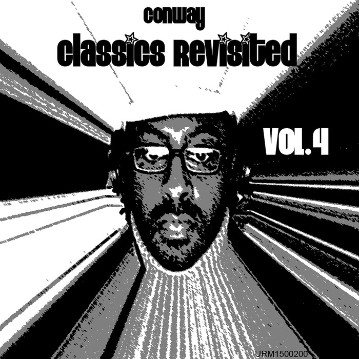 CONWAY, Neal - Neal Conway Classics Revisited Vol 4