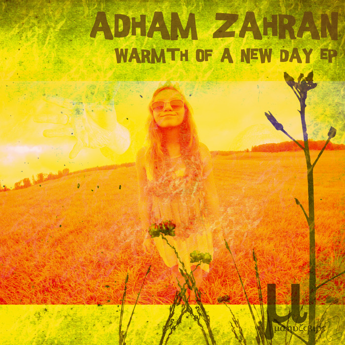 ZAHRAN, Adham - Warmth Of A New Day EP