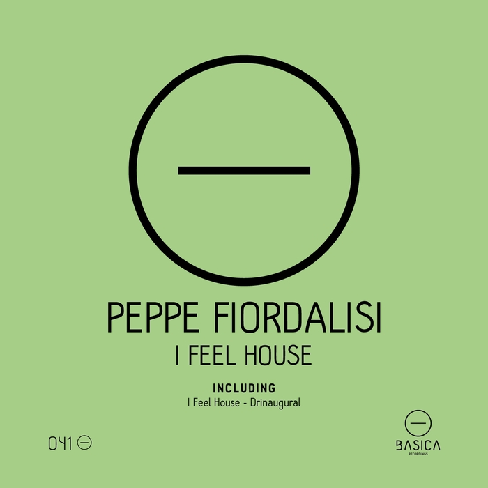 FIORDALISI, Peppe - I Feel House