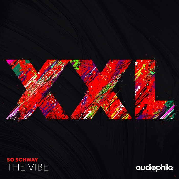 SO SCHWAY - The Vibe EP