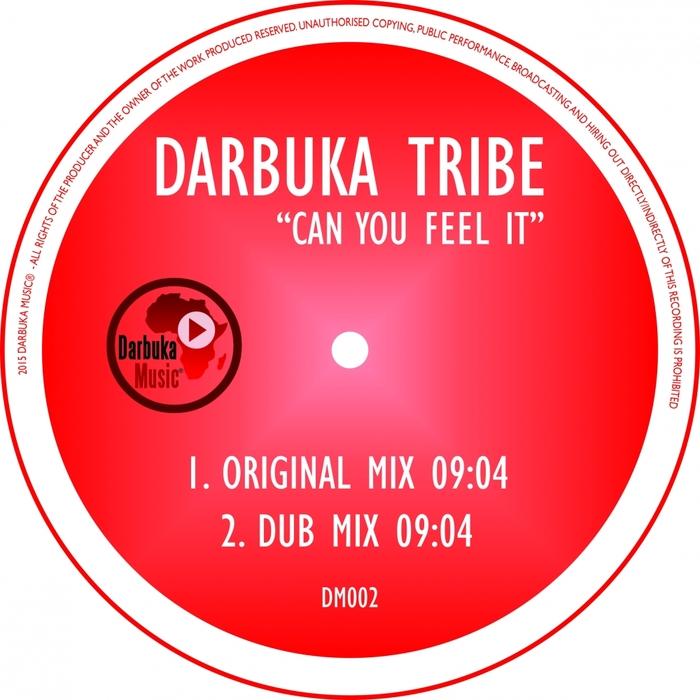 DARBUKA TRIBE - Can You Feel It