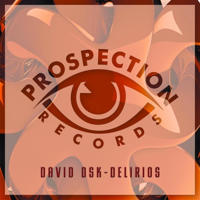 DAVID DSK - Delirios