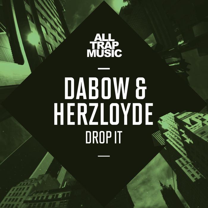 DABOWHERZELOYDE - Drop It