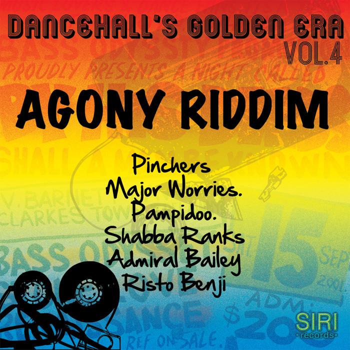 VARIOUS - Dancehall's Golden Era Vol 4 (Agony Riddim)