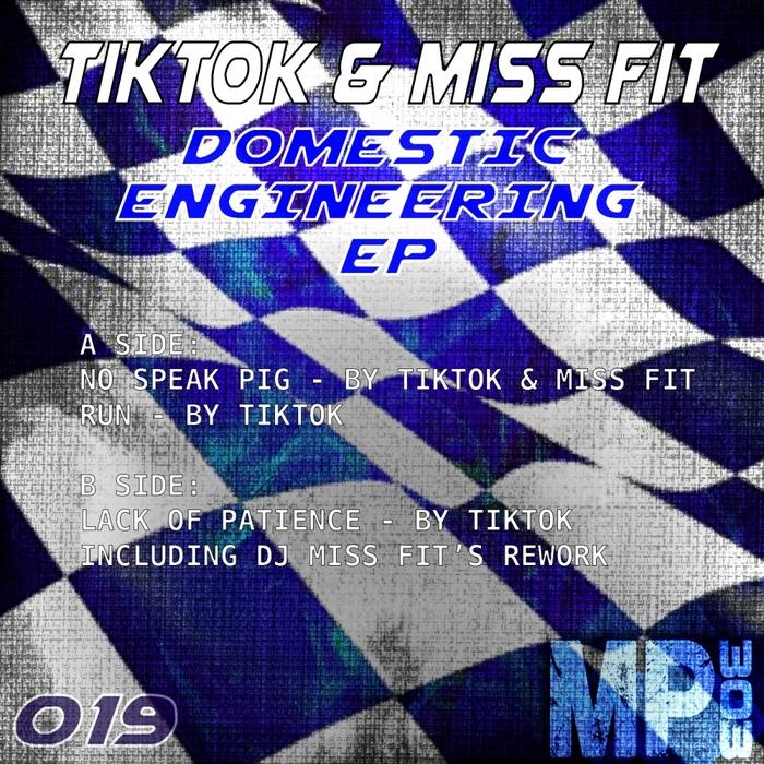 TIK TOK/MISS FIT - Domestic Engineering EP