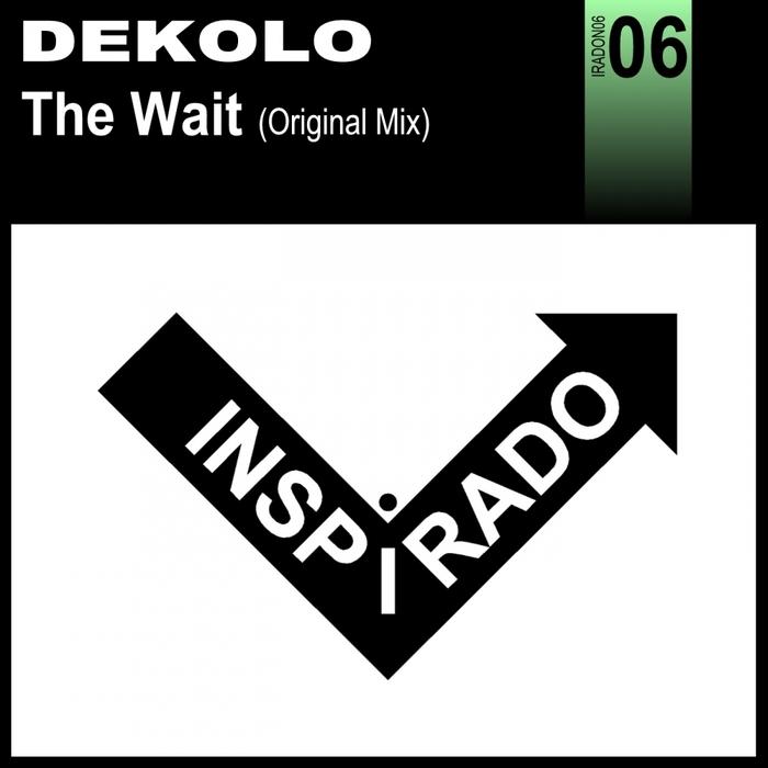 DEKOLO - The Wait