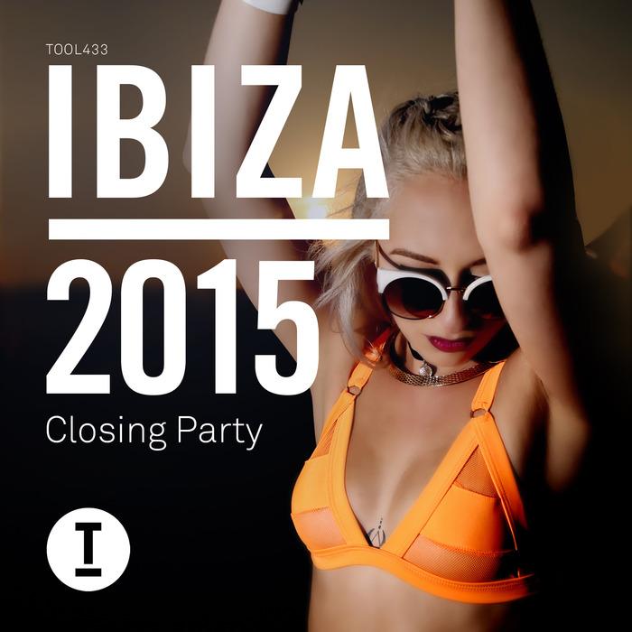 VARIOUS - Ibiza 2015 Closing Party