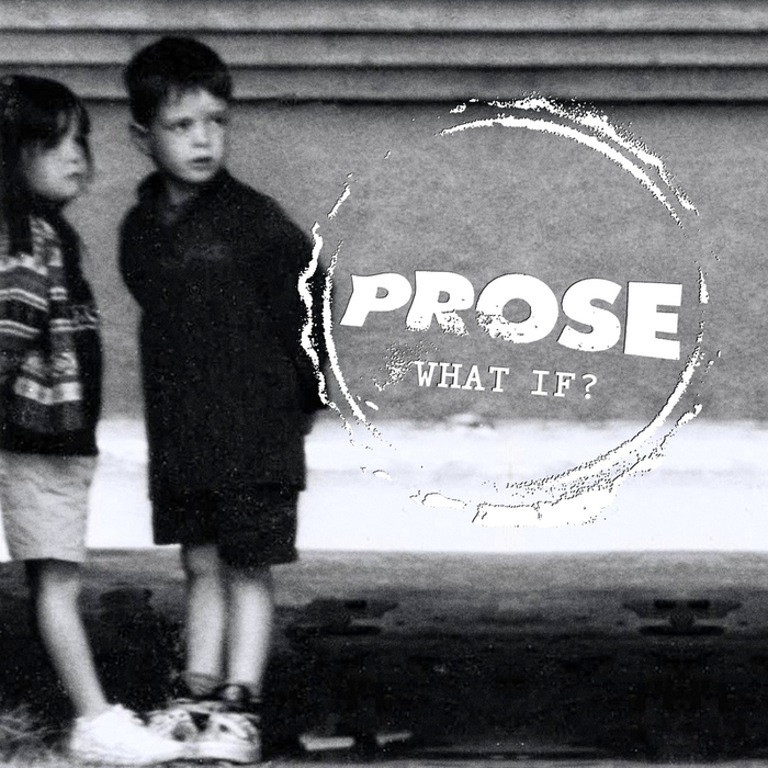 PROSE - What If? (Explicit EP)