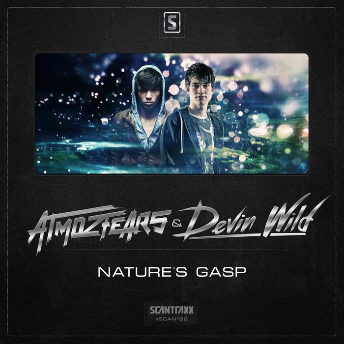 ATMOZFEARS/DEVIN WILD - Nature's Gasp