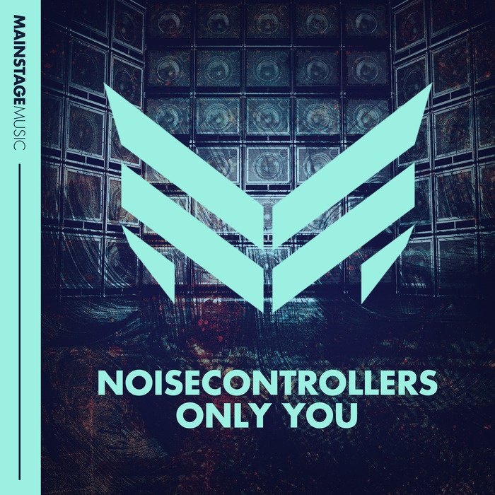 NOISECONTROLLERS - Only You