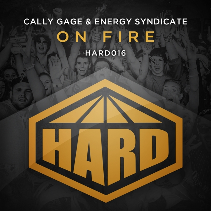GAGE, Cally/ENERGY SYNDICATE - On Fire