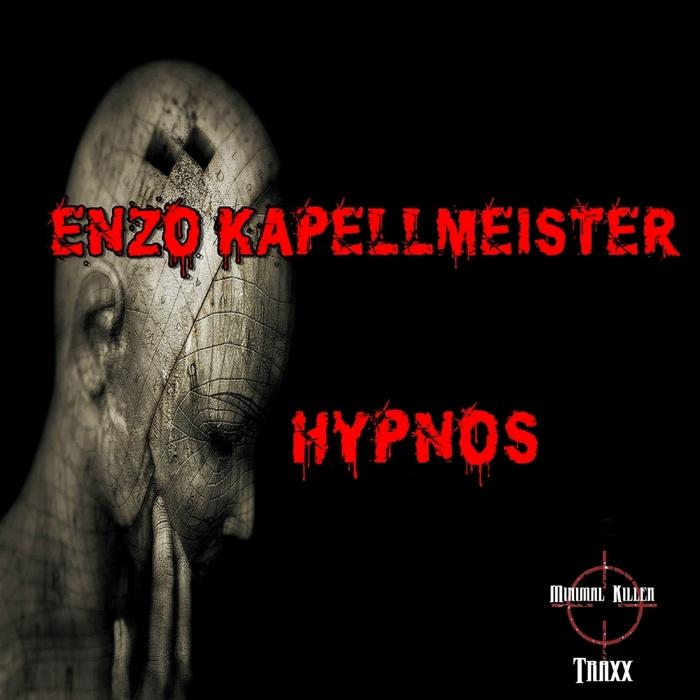 KAPELLMEISTER, Enzo - Hypnos