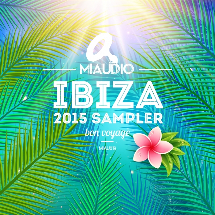 VARIOUS - Miaudio Ibiza 2015 Sampler
