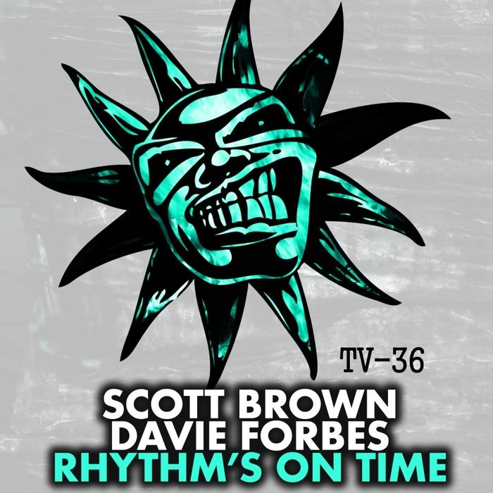 BROWN, Scott/DAVIE FORBES - Rhythm's On Time