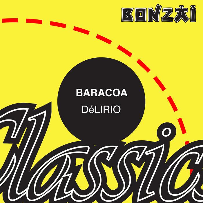 BARACOA - Delirio
