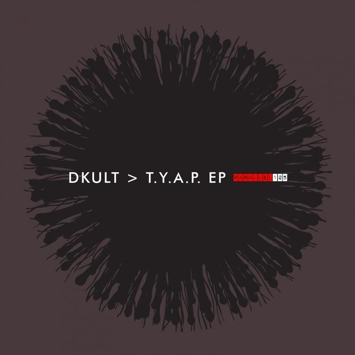 DKULT - TYAP EP