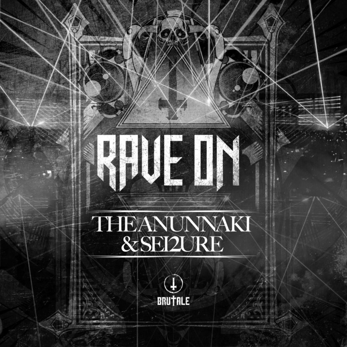 ANUNNAKI, The/SEI2URE - Rave On