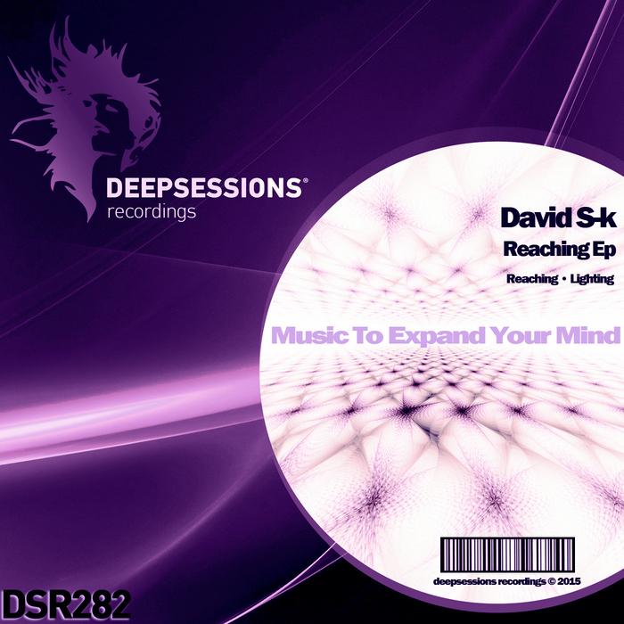 DAVID S K - Reaching EP