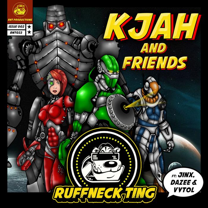 K JAH/VYTOL/DAZEE/JINX - K Jah & Friends