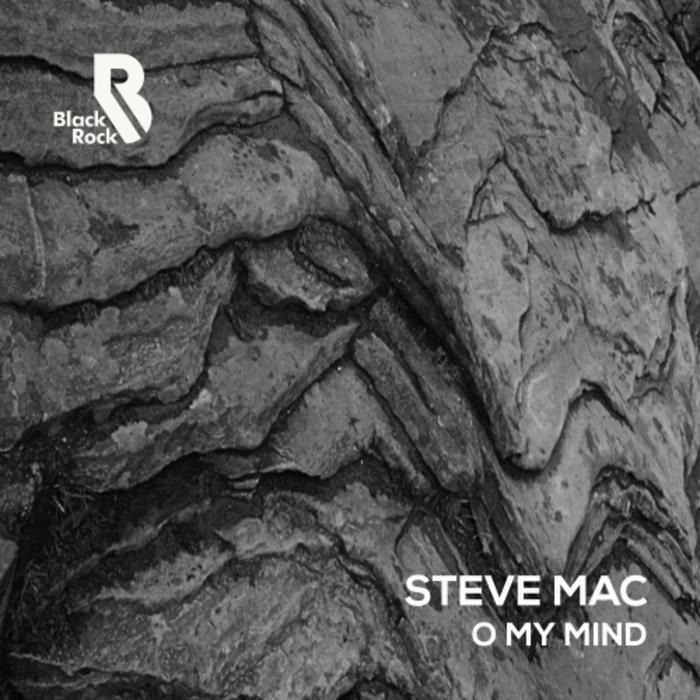 MAC, Steve - O My Mind