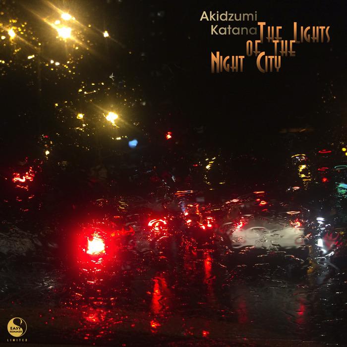 AKIDZUMI KATANA - The Lights Of The Night City