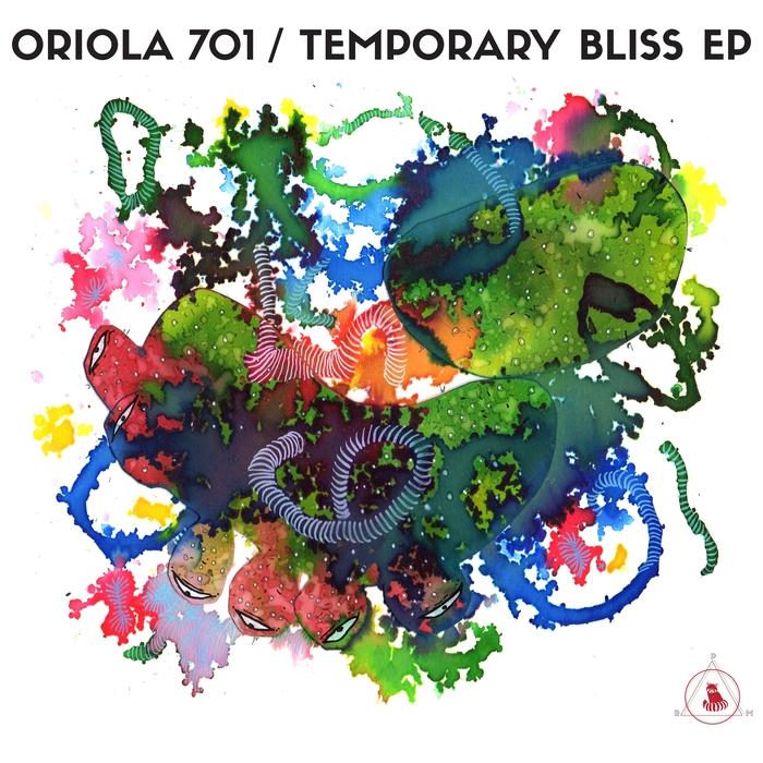 ORIOLA 701 - Temporary Bliss