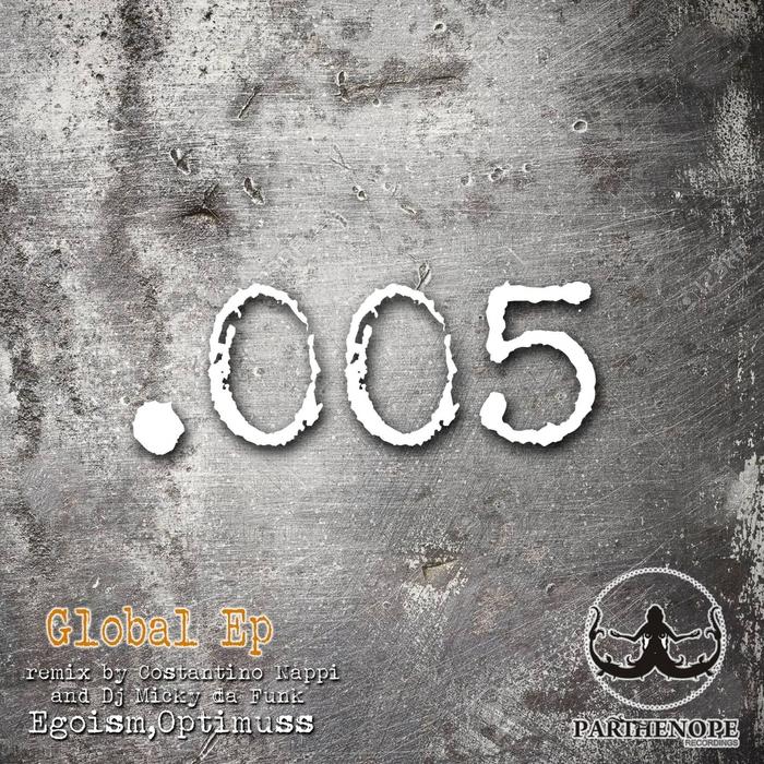 EGOISM/OPTIMUSS - Global EP