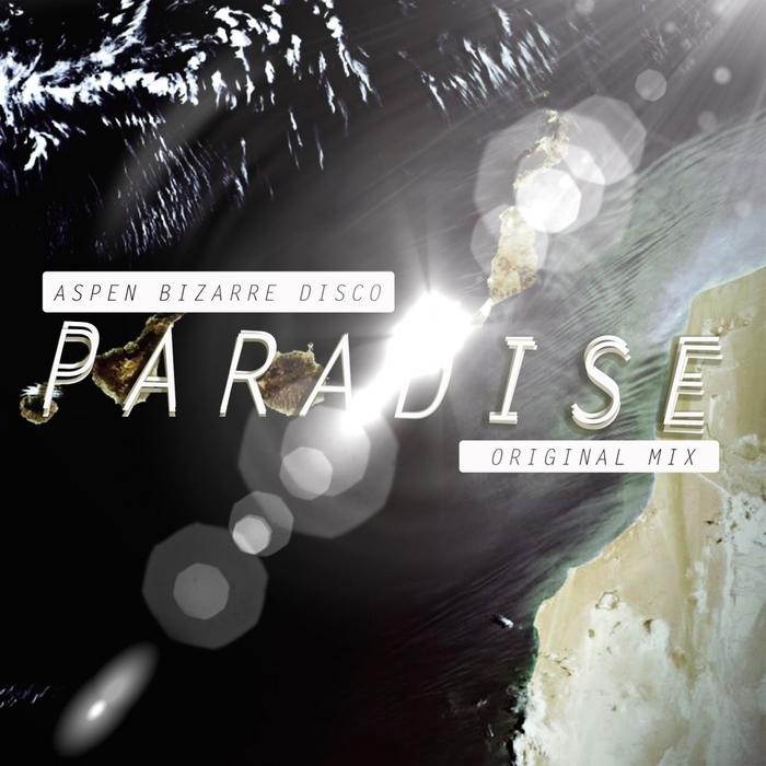 ASPEN BIZARRE DISCO - Paradise