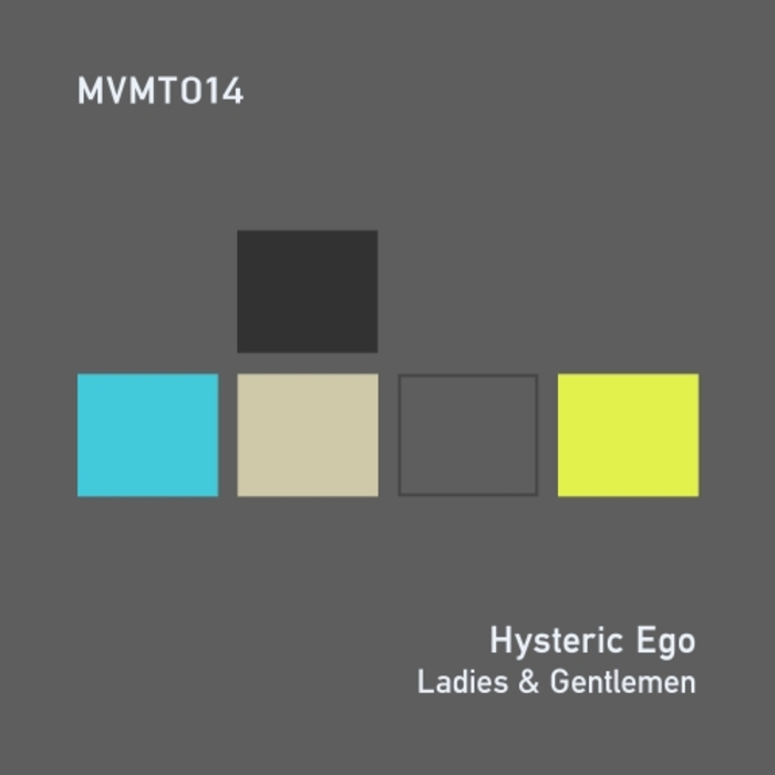 HYSTERIC EGO - Ladies & Gentlemen