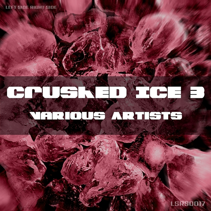 VARIOUS - Crushed Ice 3