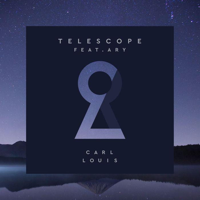 CARL LOUIS/ARY/ARY/CARL A LEHNE/WALTER COELHO - Telescope (feat. ARY)