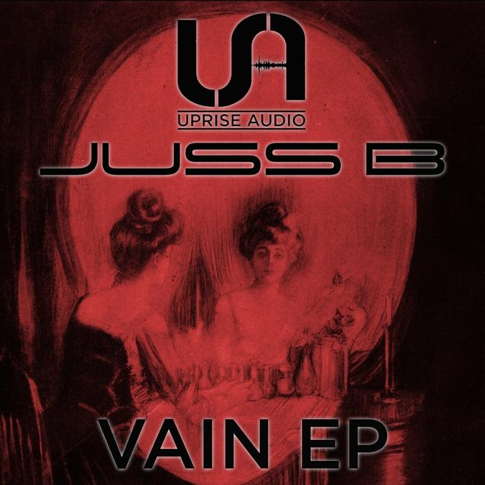 JUSS B - Vain