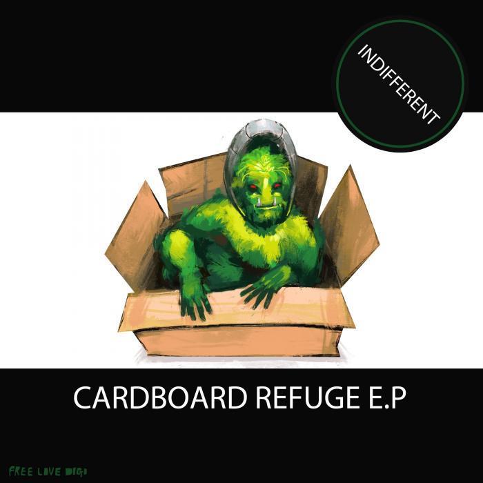 INDIFFERENT - Cardboard Refuge E.P