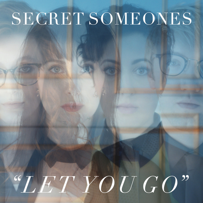 SECRET SOMEONES - Let You Go