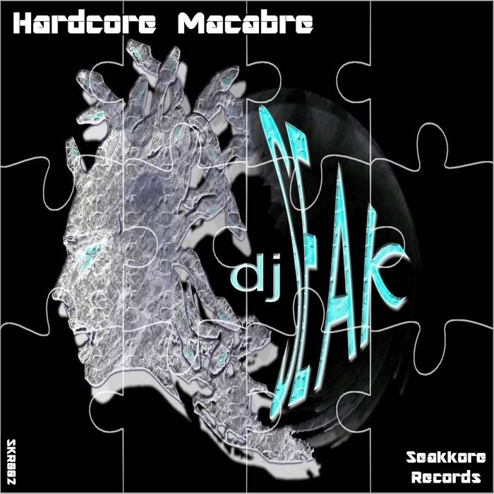 DJ SEAK - Hardcore Macabre