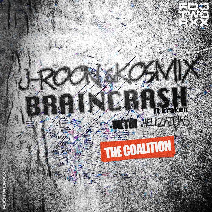 J ROON/KOSMIX/BRAINCRASH - The Coalition