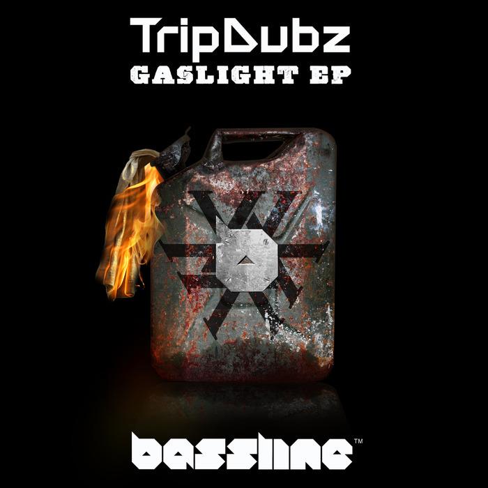 TRIPDUBZ - Gaslight EP