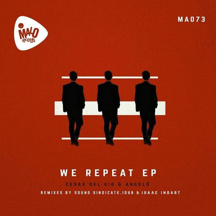 CESAR DEL RIO/ANGEL0 - We Repeat EP