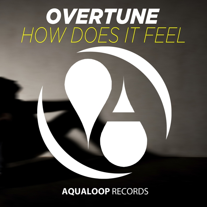 OVERTUNE - How Does It Feel