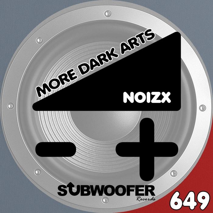 NOIZX - More Dark Arts