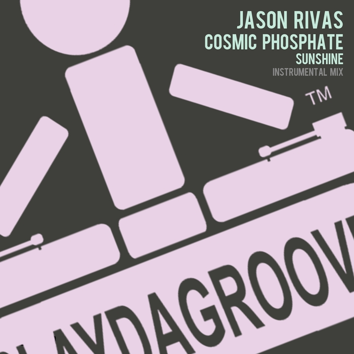 RIVAS, Jason/COSMIC PHOSPHATE - Sunshine (Instrumental mix)
